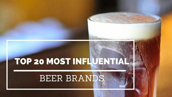 Top 20 Most Influential Beer Brands