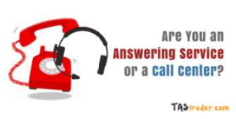Are You an Answering Service or a Call Center?