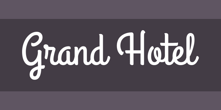 Grand Hotel cursive font
