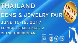 Thailand Gems and Jewelry Fair 2017 @ IMPACT Muang Thong Thani, Nonthaburi