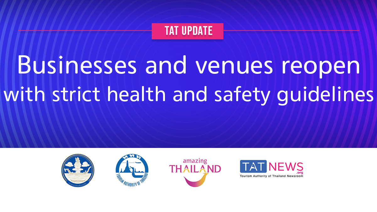 TAT update: Businesses and venues reopen with strict health and safety guidelines