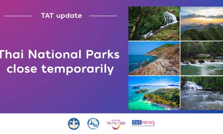 TAT Update: Attractions at Thai National Parks close temporarily