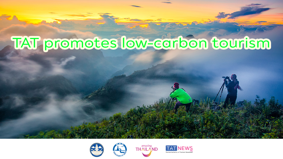 TAT strengthens tourism sustainability commitment through low-carbon initiatives