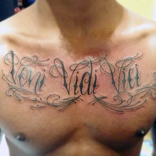 veni vidi vici upper chest male tattoo inspiration