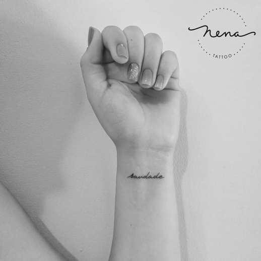 Frase: Saudade por Nena Tattoo, Diana Opazo
