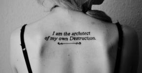 I am the architect of my own destruction tattoo