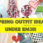 Spring Outfit Ideas Under RM30!
