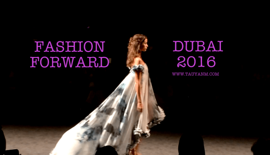 FASHION FORWARD DUBAI 2016