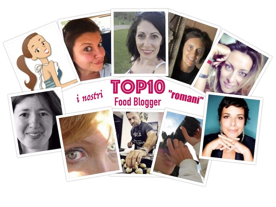 """La """"Top10"""" dei Food Blogger romani (edizione 2017)"""