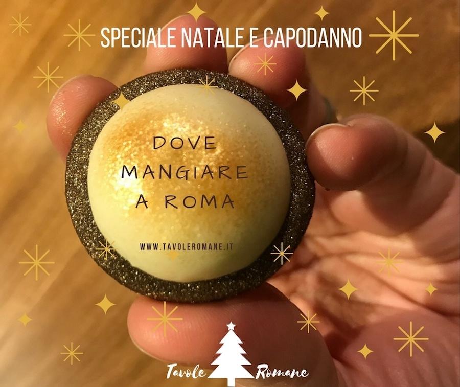 Mangiare a Roma - Natale 2017 e Capodanno 2018