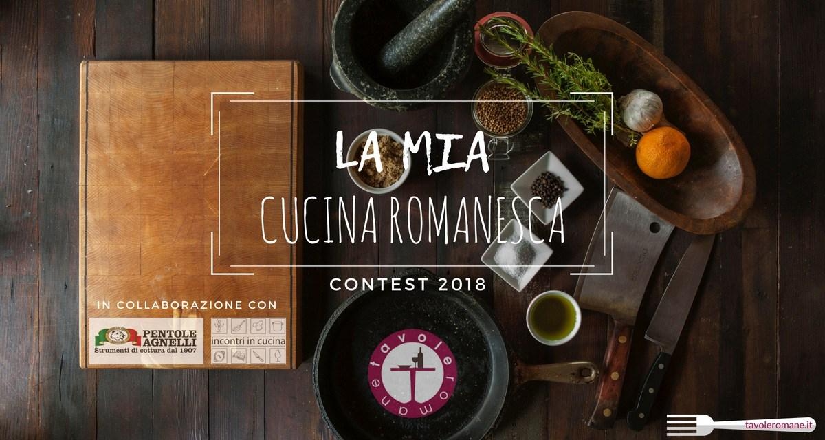 La Mia Cucina Romanesca, al via il contest nazionale per appassionati e food blogger che omaggia la tradizione. Scopri come partecipare.