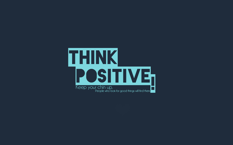 Develop a positive attitude