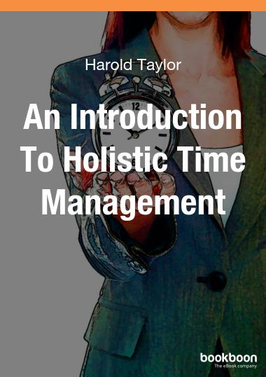 An Introduction To Holistic Time Management