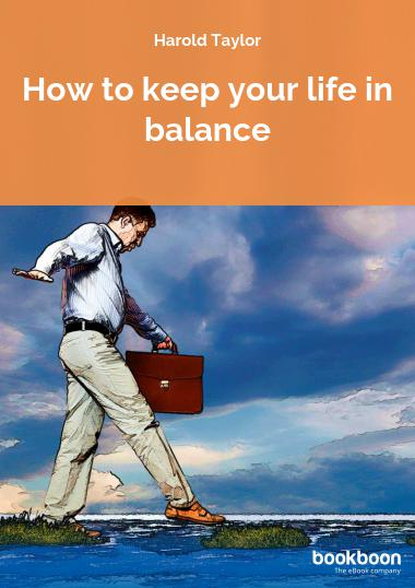 How to keep your life in balance
