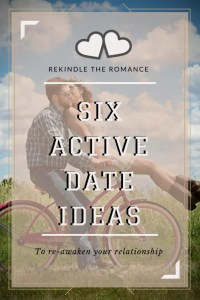 Active date ideas to help rekindle the fun and romance. Banish relationship doldrums