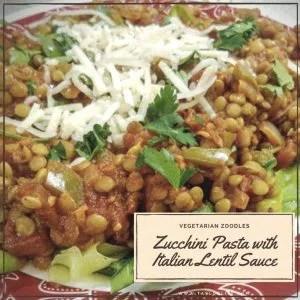 Zucchini Pasta with Italian lentil sauce
