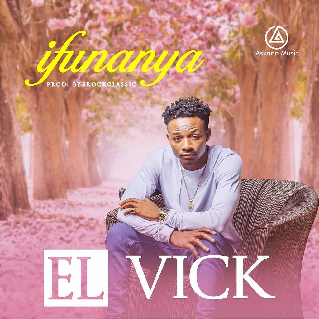 El Vick - Ifunaya