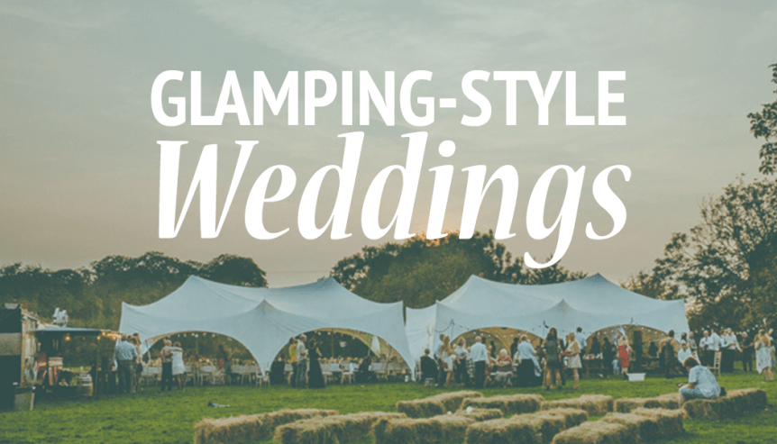 must have for glamping wedding