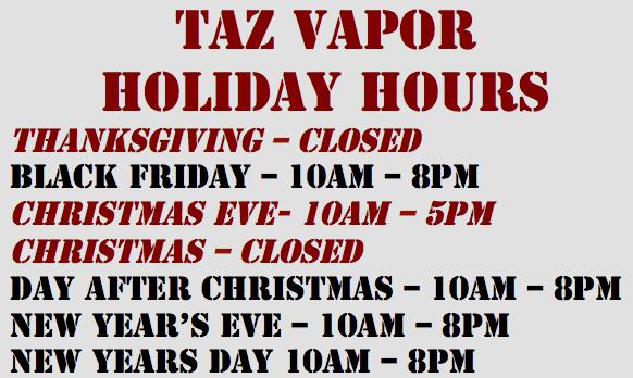 taz vapor holiday hours