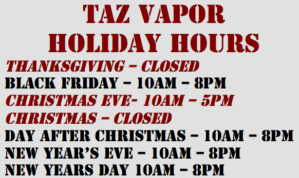 taz vapor holiday hours