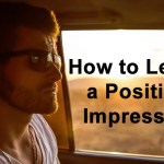 How to Leave a Positive Impression on Your Team