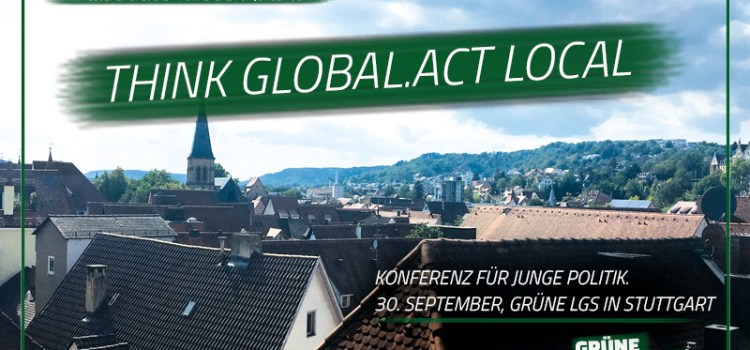 Think Global.Act Local – Konferenzen für junge Politik