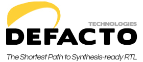 DeFacto - The Shortest Path to Synthesis-Ready RTL