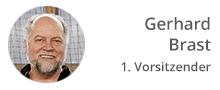 1. Vorsitzender Gerhard Brast