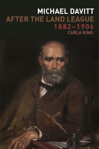 Carla King, Michael Davitt After the Land League 1882-1906
