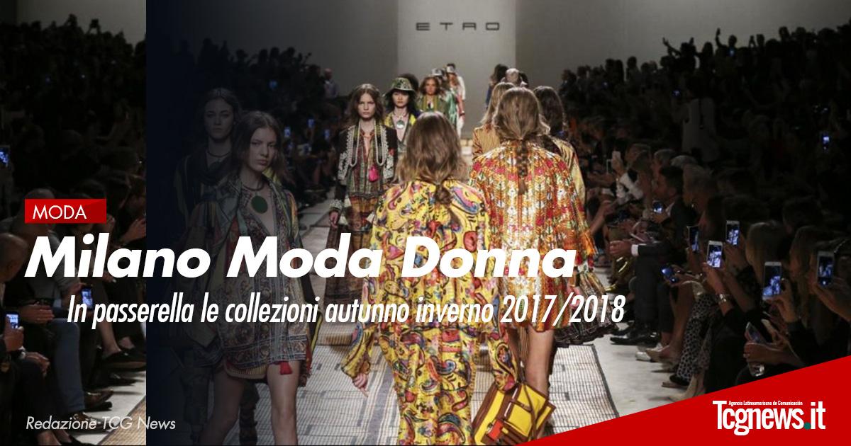 Milano Moda Donna: In passerella le collezioni autunno inverno 2017/2018