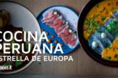 Cocina peruana, estrella de Europa