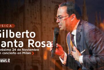 Gilberto Santa Rosa el 24 de noviembre en concierto en Milán