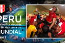 Perú se clasifica después de 36 años para un Mundial