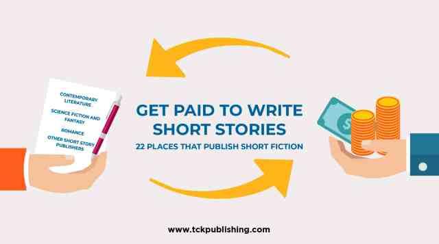 Get Paid to Write Short Stories: 17 Places That Publish Short