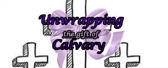Calvary- The Healing Power