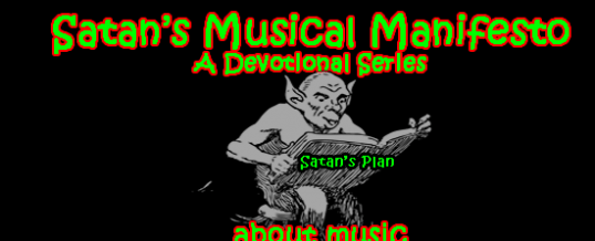 Satan's Musical Manifesto-The Supernatural Power and Pull of Godly Music