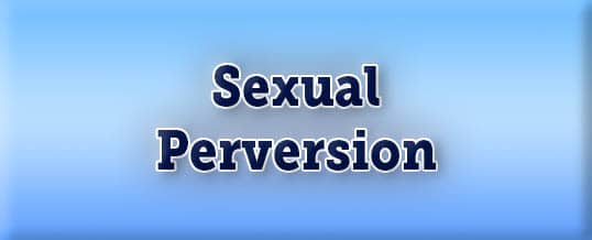 Are You A Sexual Pervert?