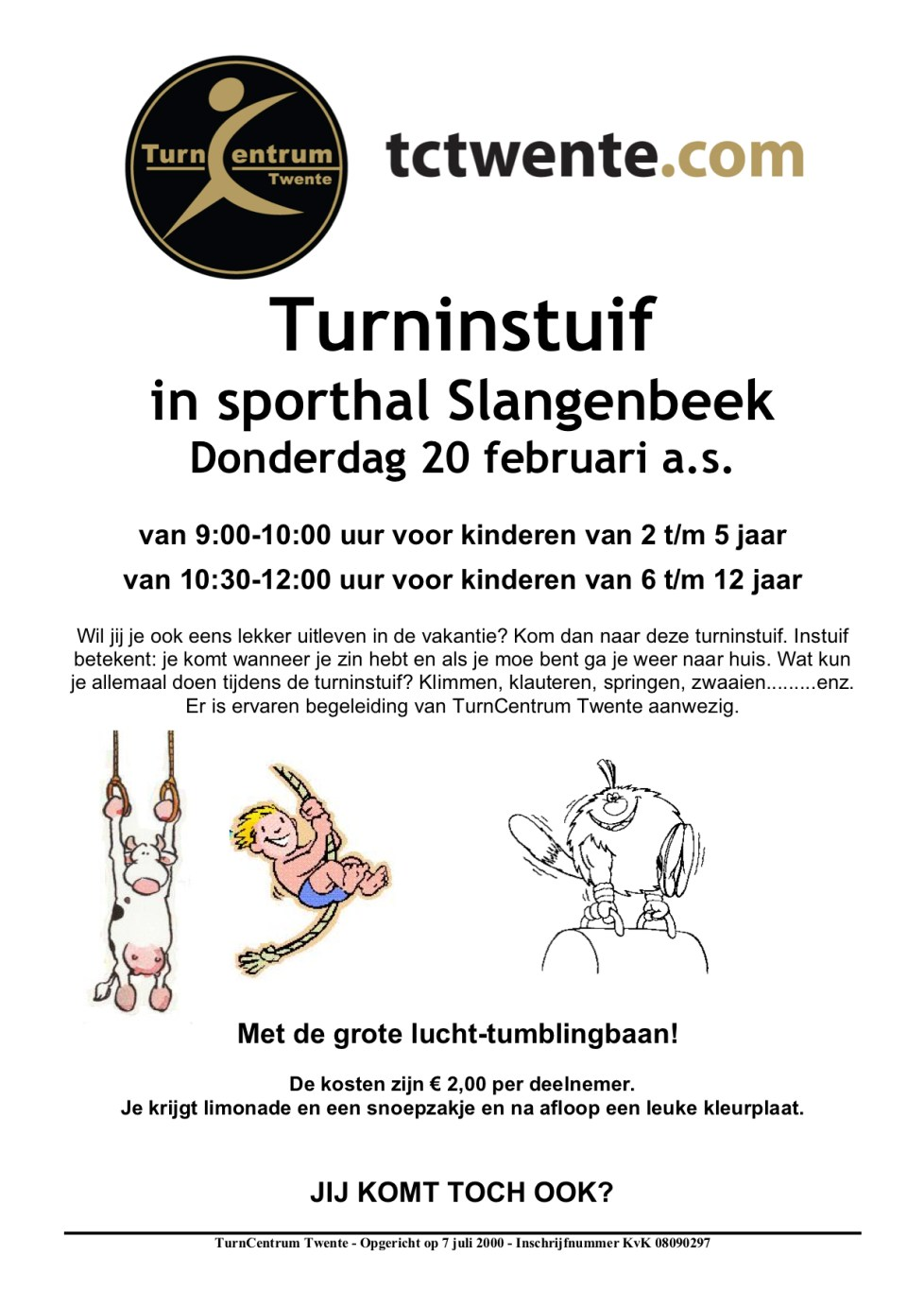 TURNINSTUIF sporthal Slangenbeek