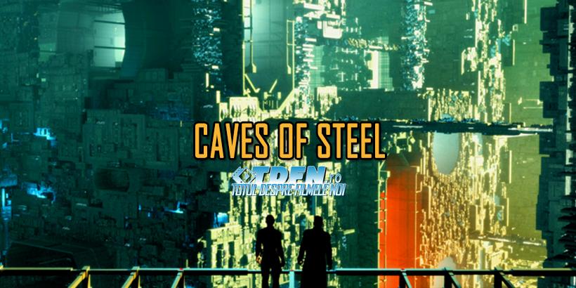 Fox Va Produce O Adaptare Sci-Fi Dupa Caves Of Steel De Isaac Asimov