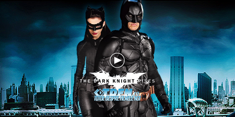 THE DARK KNIGHT RISES Are Un Trailer Nou Epic Şi Extins Ce O Introduce Pe Catwoman