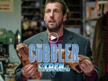 Trailer Pentru Tragi-Comedia THE COBBLER: ADAM SANDLER Este Un Cizmar Unic