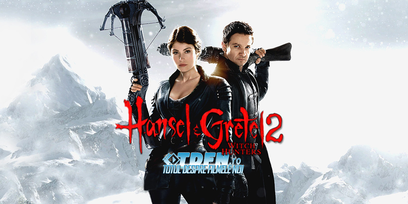 HANSEL AND GRETEL: WITCH HUNTERS Va Avea O Continuare Şi Un Regizor Nou