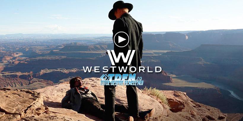Trailer WESTWORLD: Noul Serial SF De La HBO Despre Zorii Inteligenţei Artificiale