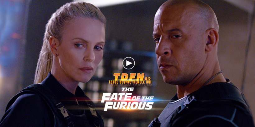 TDFN_RO_The_Fate_Of_The_Furious_Trailer_Nou_International