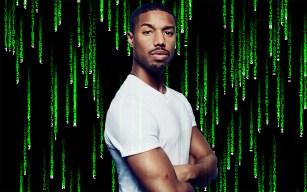 The Matrix Reboot: Micheal B. Jordan