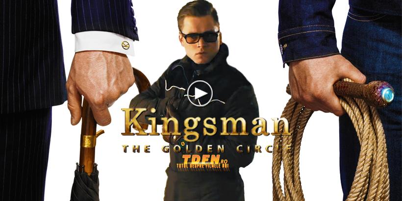 Primul Trailer Kingsman 2: The Golden Circle