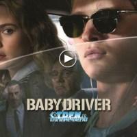 La Cinema: BABY DRIVER, Filmul Unde Un Puşti Cuminte Devine Un Diavol Cu Volanul În Mâini