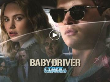 La Cinema BABY DRIVER: Filmul Unde Un Puşti Cuminte Devine Un Diavol Cu Volanul În Mâini