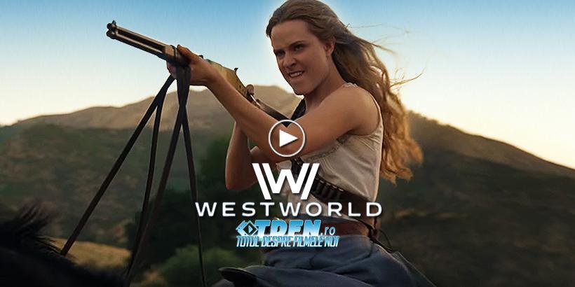Primul Trailer Pentru WESTWORLD Sezonul 2 Ne Tachinează Cu O Răzbunare Sângeroasă