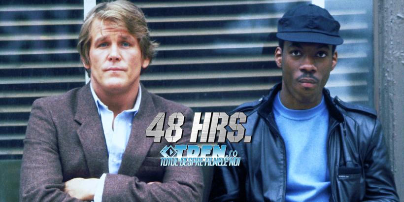 Filmul Clasic 48 HRS Cu Nick Nolte Şi Eddy Murphy Este Programat Pentru Un Remake